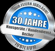 30 Jahre Hausgeräte Kundendienst Becher in Wissen